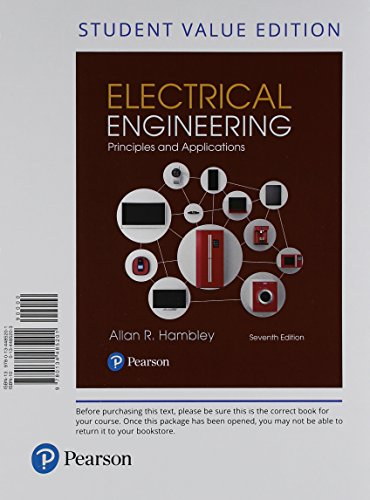 Electrical Engineering: Principles & Applications, Student Value Edition + Mastering Engineering with Pearson eText -- A