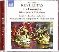 La Coronela / Itinerarios / Colorines by SILVESTRE REVUELTAS (2010-04-27)
