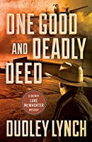One Good and Deadly Deed (Sheriff Luke Mcwhorter Mysteries)