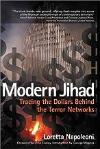 Modern Jihad: Tracing the Dollars Behind the Terror Networks