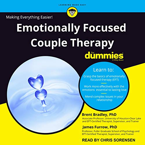 Emotionally Focused Couple Therapy for Dummies Audiobook By Brent Bradley PhD, James Furrow PhD cover art