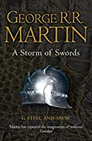 A Storm of Swords: Part 1 Steel and Snow (Reissue) (A Song of Ice and Fire)