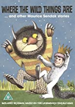 Where The Wild Things Are... and other Maurice Sendak stories