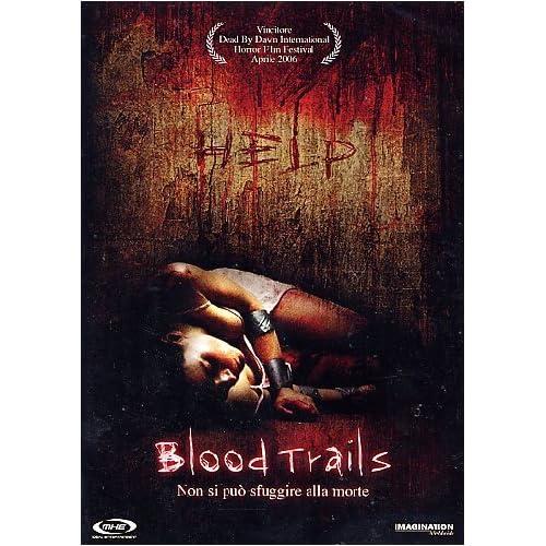 Blood trails - Un incubo senza fine