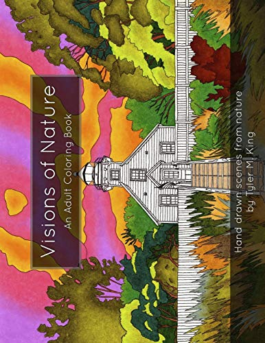 Compare Textbook Prices for Visions of Nature: An Adult Coloring Book  ISBN 9798595384353 by King, Mr. Tyler Marshall