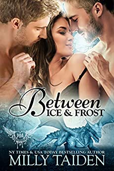 Between Ice and Frost: Paranormal Dragon Romance (Paranormal Dating Agency Book 17) by [Milly Taiden]