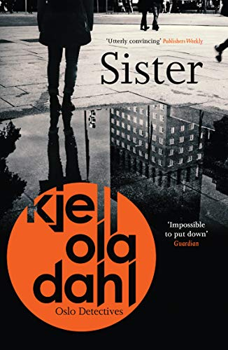 Sister (Oslo Detectives) by [Kjell Ola Dahl, Don Bartlett]