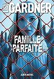 Famille parfaite - Format Kindle - 8,49 €