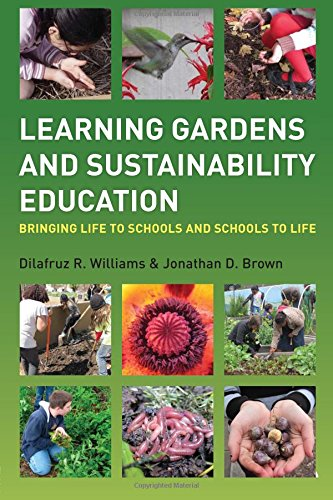 Compare Textbook Prices for Learning Gardens and Sustainability Education 1 Edition ISBN 9780415899826 by Williams, Dilafruz