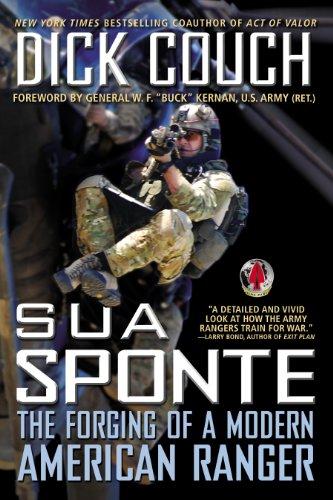 Sua Sponte: The Forging of a Modern American Ranger (English Edition)