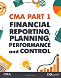 CMA Part 1: Financial Reporting, Planning, Performance and Control (B&W)