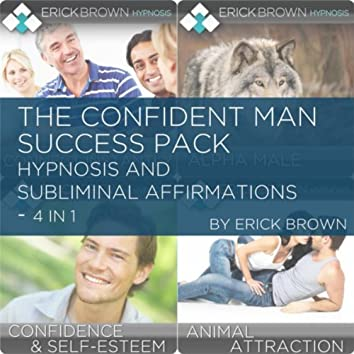 The Confident Man Success Pack (Hypnosis and Subliminal Affirmations)