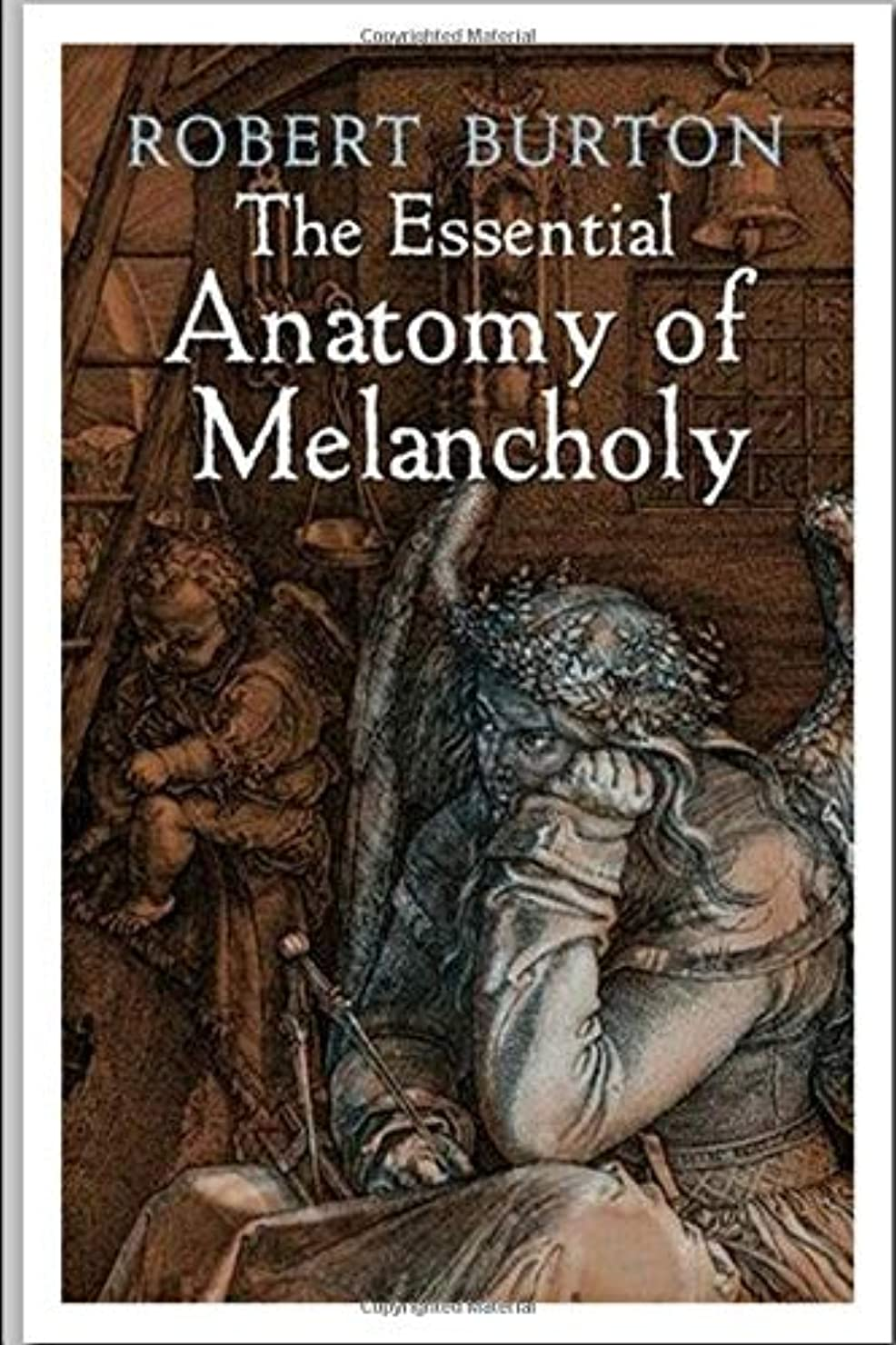 応援する証明書素朴なThe Essential Anatomy of Melancholy