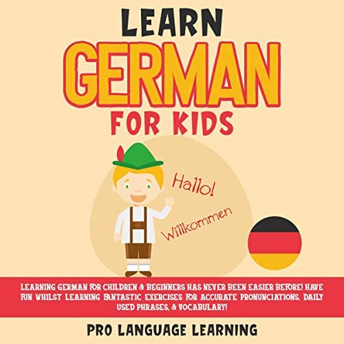 Learn German for Kids Learning German for Children and Beginners Has Never Been Easier Before product image