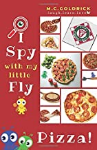 Pizza: I Spy | Look & Find | Fun Facts | Joke Book for Boys & Girls Ages 0- 7 Years Old (I Spy with my Little Fly)