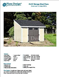 8' x 10' Deluxe Shed Plans, Lean To Roof Style Design # D0810L, Material List and Step By Step Included
