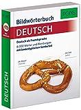 Bildworterbuch Pons Neu: Deutsch als Fremdsprache. 8.000 Wörter und Wendungen mit landestypischem Sonderteil