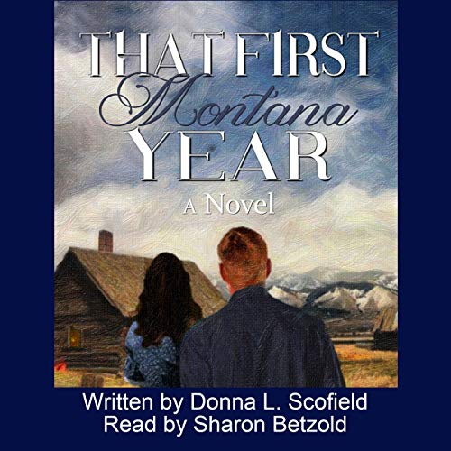 That First Montana Year audiobook cover art