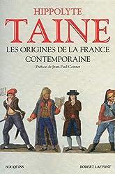 Les Origines de la France contemporaine de Hippolyte TAINE