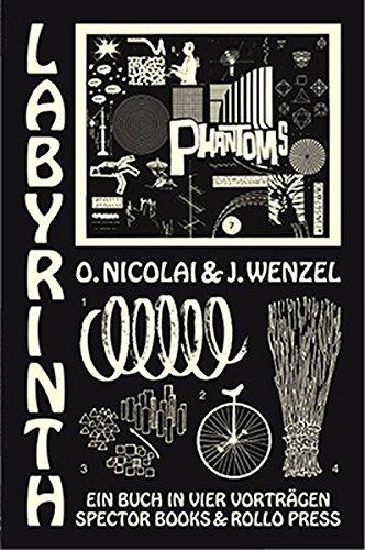 Labyrinth: Ein Buch in vier Vorträgen