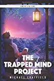 The Trapped Mind Project (Emerilia)