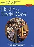 GCSE Health & Social Care: GCSE Health and Social Care: Student Book (Health & Social Care)