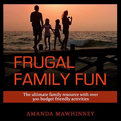 Frugal Family Fun audiobook cover art