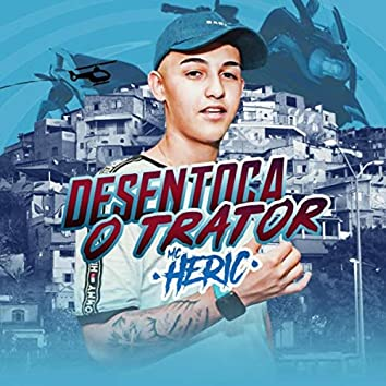 Desentoca o Trator (feat. DJ Rafinha)