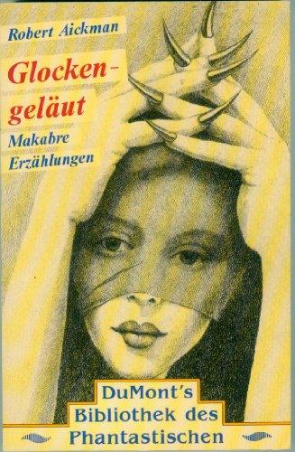 Buchseite und Rezensionen zu 'Glockengeläut. Makabre Erzählungen' von Robert: Aickman