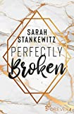 Perfectly Broken (Bedford-Reihe, Band 1)