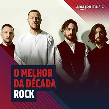 O melhor da década 2010 Rock