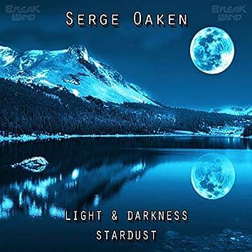 Light & Darkness / Stardust