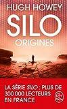 Silo - Origines (Silo, Tome 2)