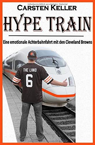 HYPE TRAIN: Eine emotionale Achterbahnfahrt mit den Cleveland Browns