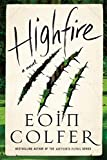 Image of Highfire: A Novel