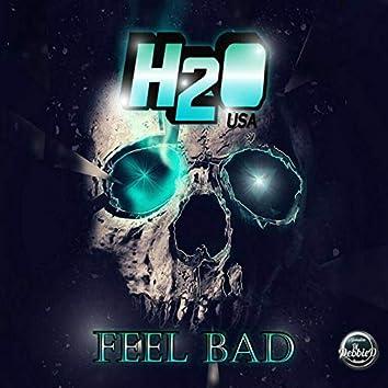 Feel Bad