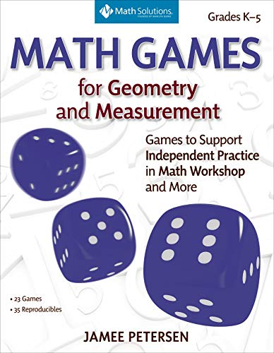 Compare Textbook Prices for Math Games for Geometry and Measurement: Games to Support Independent Practice in Math Workshop and More  ISBN 9781935099802 by Petersen, Jamee