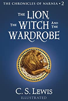 The Lion, the Witch and the Wardrobe (The Chronicles of Narnia, Book 2) by [C. S. Lewis, Pauline Baynes]