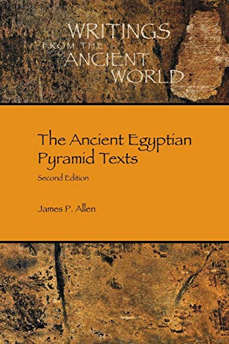 The Ancient Egyptian Pyramid Texts (Writings from the Ancient World)