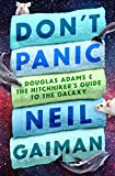 Don't Panic: Douglas Adams & The Hitchhiker's Guide to the Galaxy...