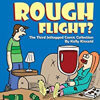 Rough Flight? The Third Jetlagged Comic Collection