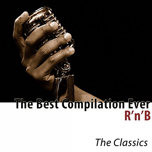 R'n'B (The Best Compilation Ever) [50 Classics]