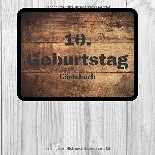 10. Geburtstag Gästebuch: zum Ausfüllen für 30 Gäste auf 60 Seiten | Edles Softcover in...