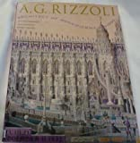 A.G. Rizzoli: Architect of Magnificent Visions