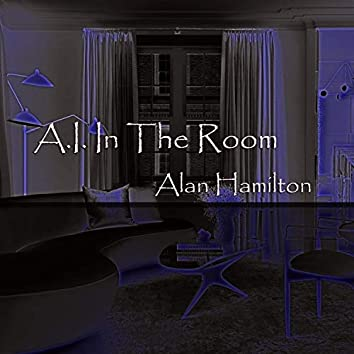 A.I. In the Room