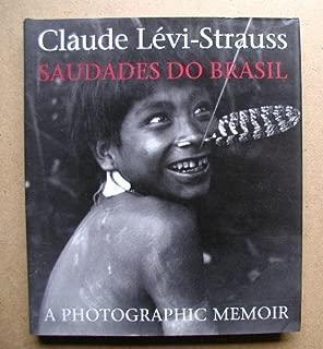 Saudades Do Brasil: A Photographic Memoir by Levi-Strauss Claude (1995-10-01) Hardcover