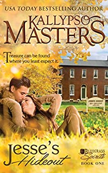 Jesse's Hideout (Bluegrass Spirits Book 1) by [Kallypso Masters]