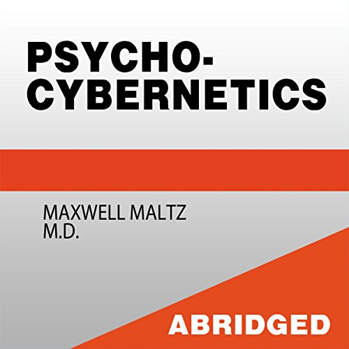 Psycho-Cybernetics - A New Technique for Using Your Subconscious Power audiobook cover art