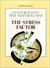 The Stress Factor (Health and Healing the Natural Way)