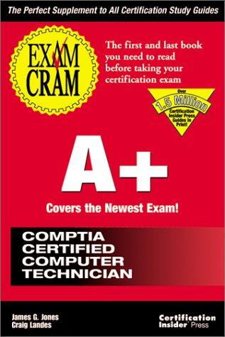 A+ (Exam Cram (Coriolis Books))